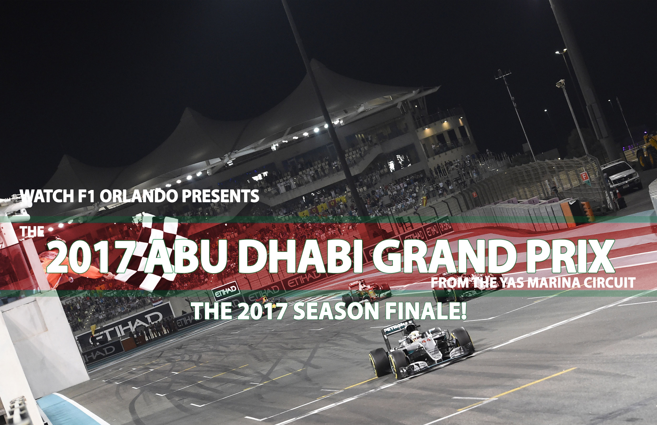 Join us for 2017 The Abu Dhabi Grand Prix - Orlando - WhirlyDome